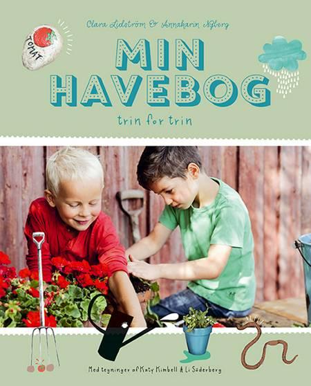Min havebog af Annakarin Nyberg og Clara Lidström m.fl.