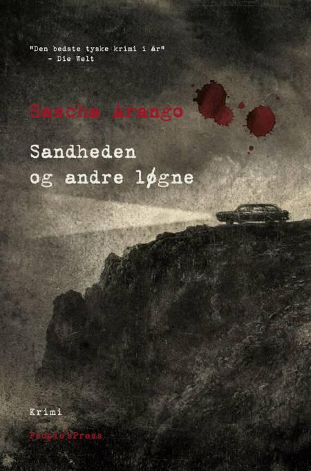 Sandheden og andre løgne af Sascha Arango