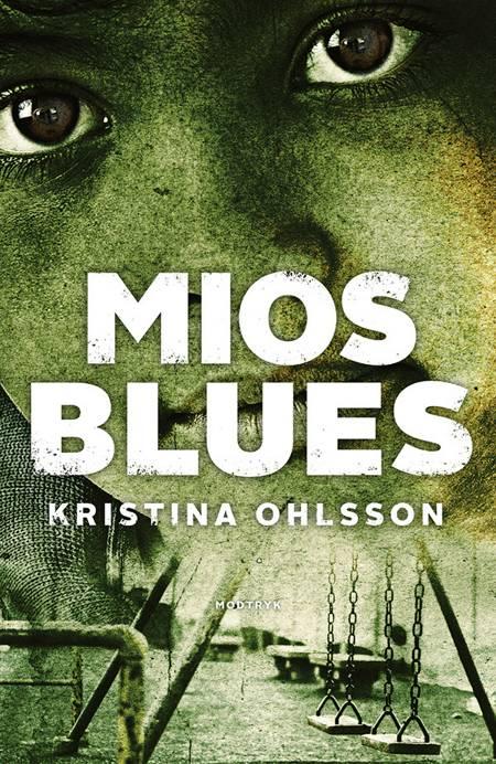 Mios blues af Kristina Ohlsson