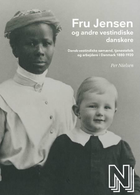 Fru Jensen og andre vestindiske danskere af Per Nielsen