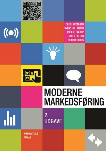 Moderne markedsføring af Steen Olesen, Svend Hollensen, Ole E. Andersen, Poul K. Faarup og Marit J. Bruhn-Petersen Andersen m.fl.