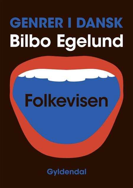 Folkevisen af Bilbo Egelund