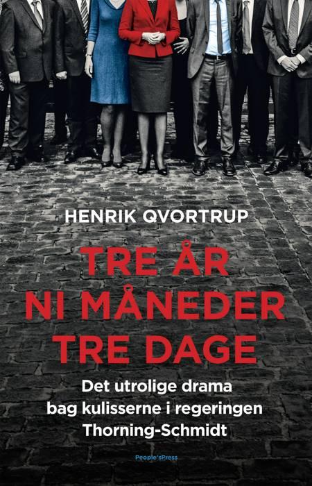 Tre år ni måneder tre dage af Henrik Qvortrup