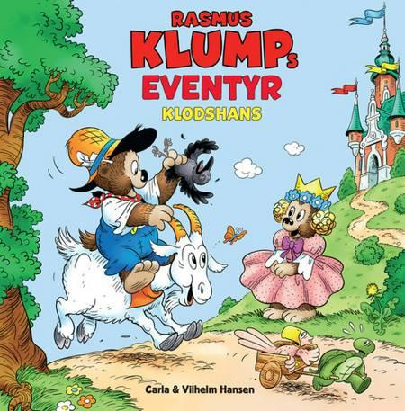 Carla & Vilhelms Hansens Rasmus Klumps eventyr - Klodshans af Vilhelm Hansen og Carla Hansen