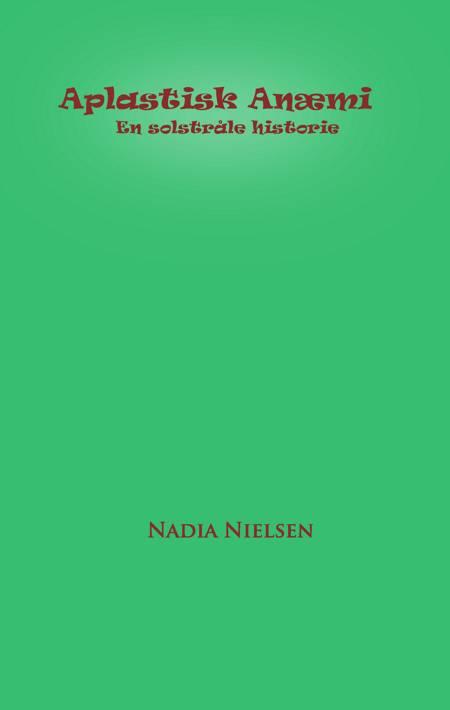 Aplastisk anæmi af Nadia Nielsen