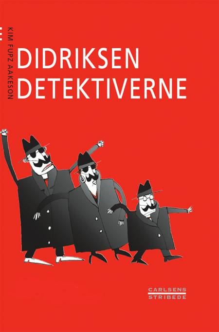 Didriksen detektiverne af Kim Fupz Aakeson
