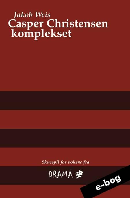 Casper Christensen komplekset af Jakob Weis