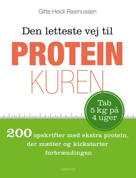 Den letteste vej til proteinkuren af Gitte Heidi Rasmussen