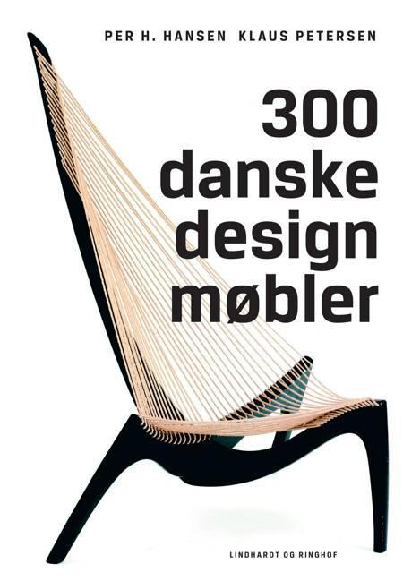 300 danske designmøbler af Per H. Hansen og Klaus Petersen