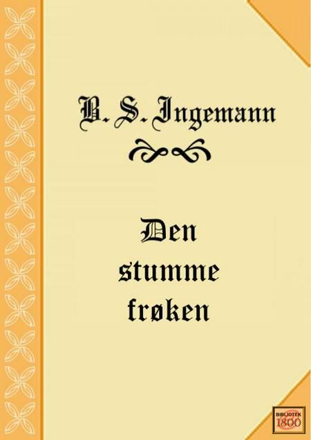Den stumme frøken af B. S. Ingemann