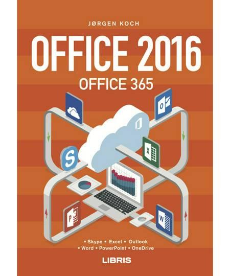 Office 2016 og Office 365 af Jørgen Koch