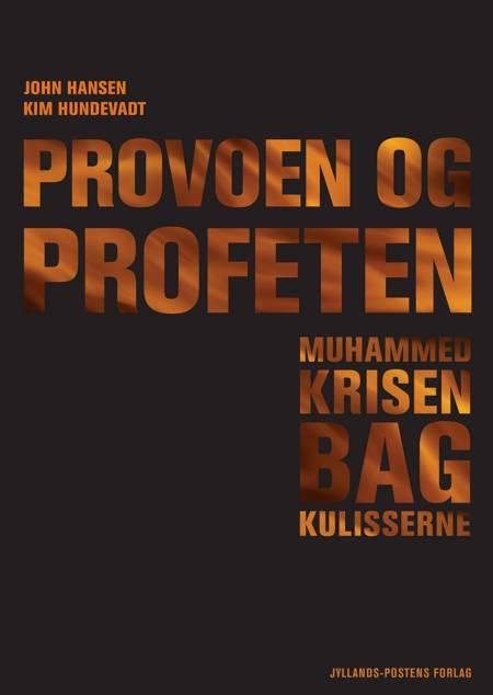 Provoen og profeten af John Hansen og Kim Hundevadt