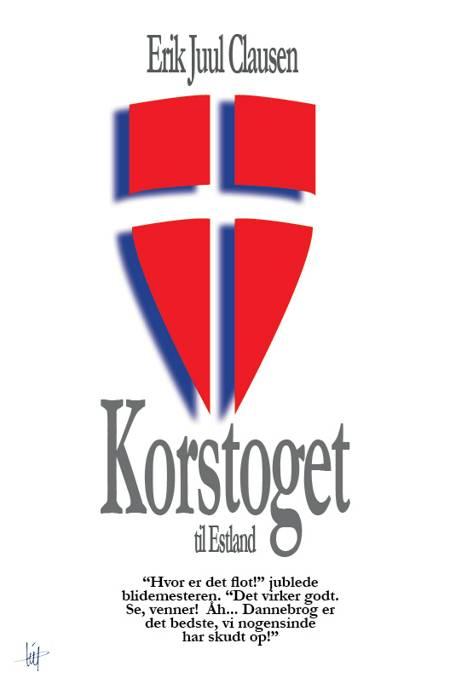 Korstoget til Estland af Erik Juul Clausen