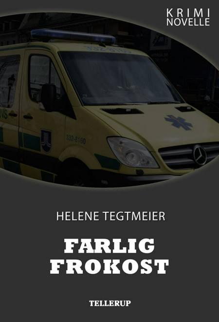 Kriminovelle - Farlig frokost af Helene Tegtmeier