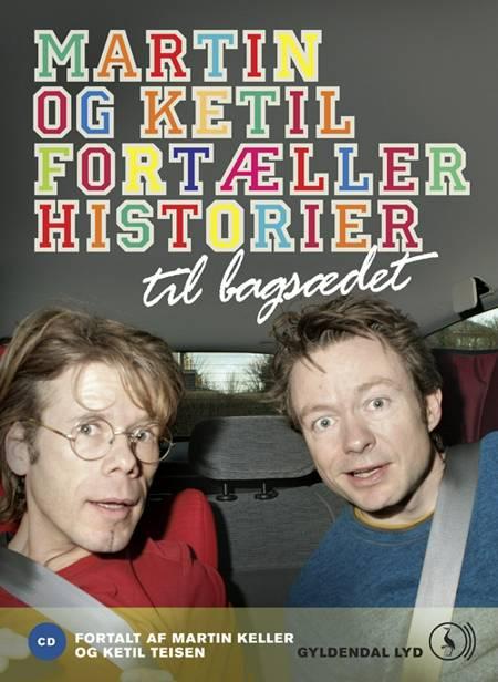 Martin og Ketil fortæller historier til bagsædet af Flere forfattere