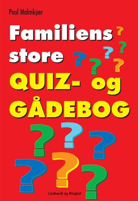 Familiens store quiz- og gådebog af Poul Malmkjær
