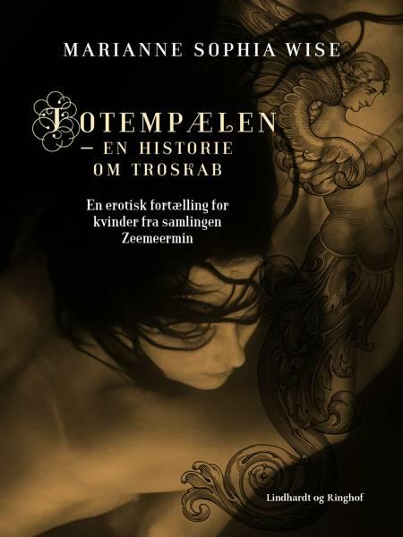 Totempælen - en historie om troskab af Marianne Sophia Wise