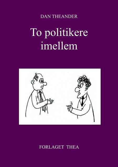 To politikere imellem af Dan Theander