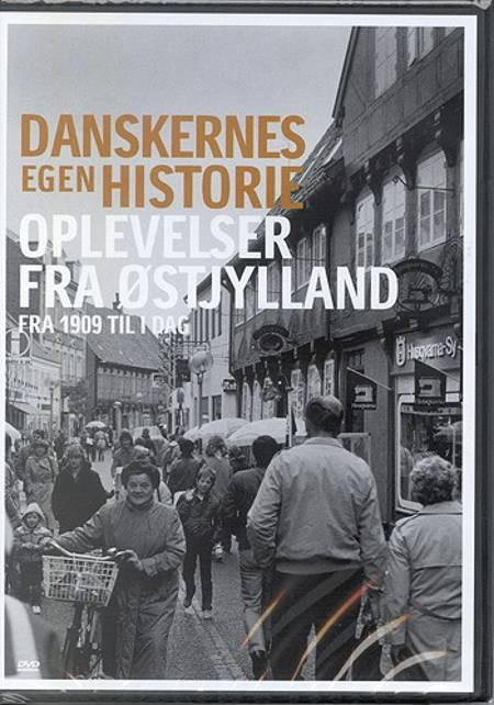 Oplevelser fra Østjylland - fra 1909 til i dag