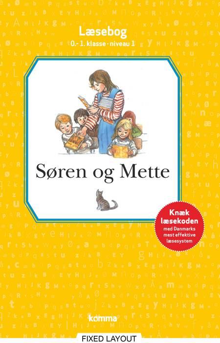 Søren og Mette læsebog 0.-1. kl. Niv. 1 af Knud Hermansen og Ejvind Jensen