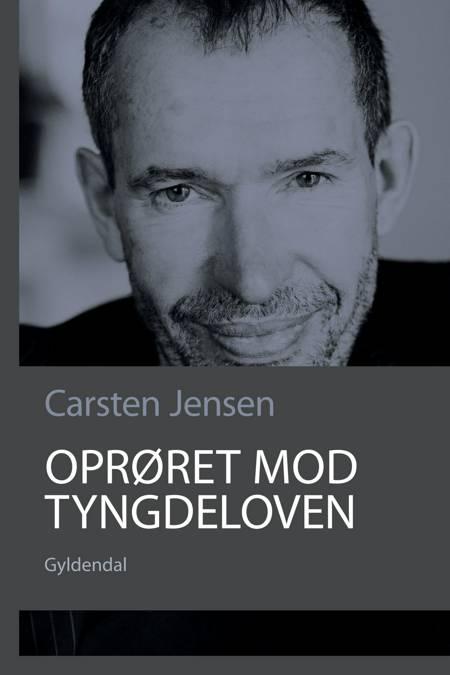 Oprøret mod tyngdeloven af Carsten Jensen
