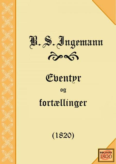 Eventyr og fortællinger af B. S. Ingemann