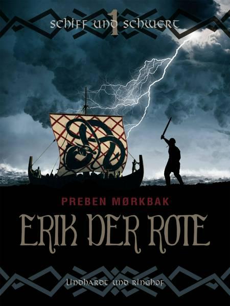 Erik der Rote - Schiff und Schwert af Preben Mørkbak