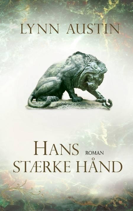 Hans stærke hånd af Lynn Austin