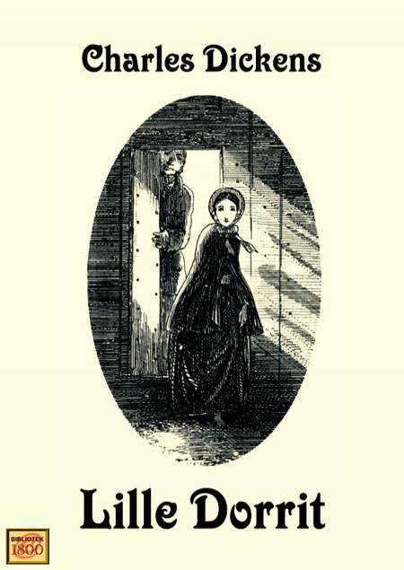 Lille Dorrit af Charles Dickens