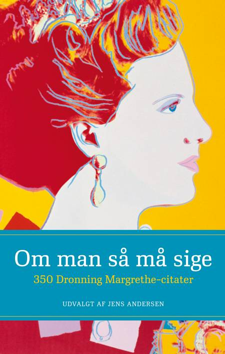Om man så må sige af Jens Andersen og Jens Margrethe II