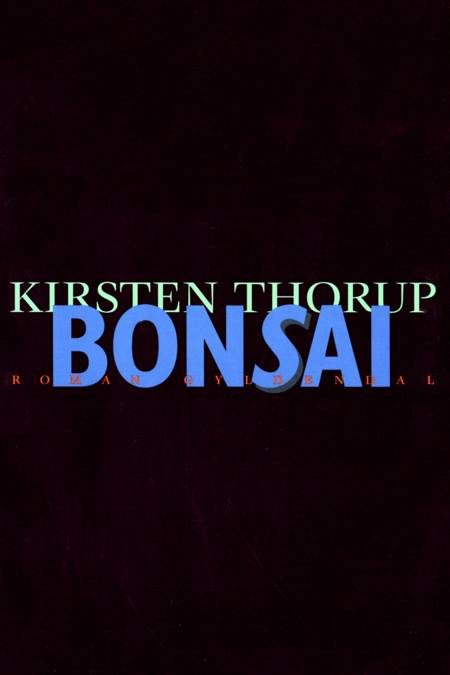 Bonsai af Kirsten Thorup