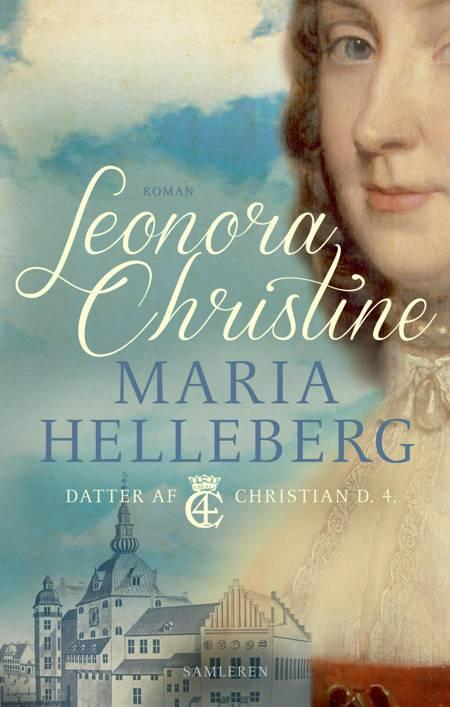 Leonora Christine af Maria Helleberg
