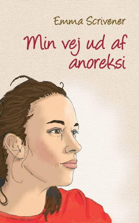 Min vej ud af anoreksi af Emma Scrivener