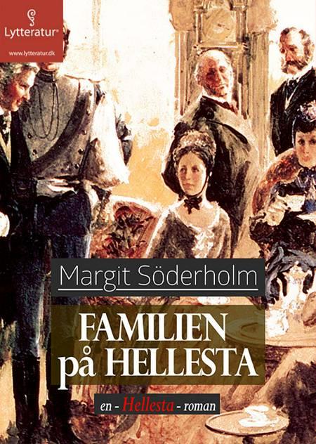 Familien på Hellesta af Margit Söderholm