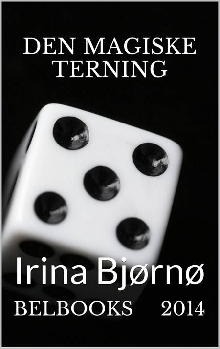 Den Magiske Terning af Irina Bjøenø