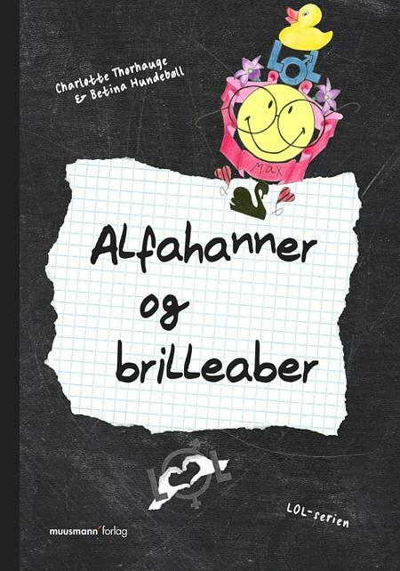 Alfahanner og brilleaber af Betina Hundebøll og Charlotte Thorhauge