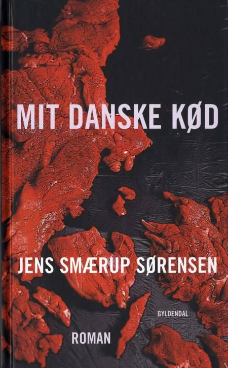 Mit danske kød af Jens Smærup Sørensen