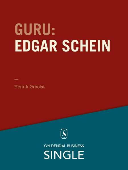 Guru: Edgar Schein - kultur og psykologi af Henrik Ørholst
