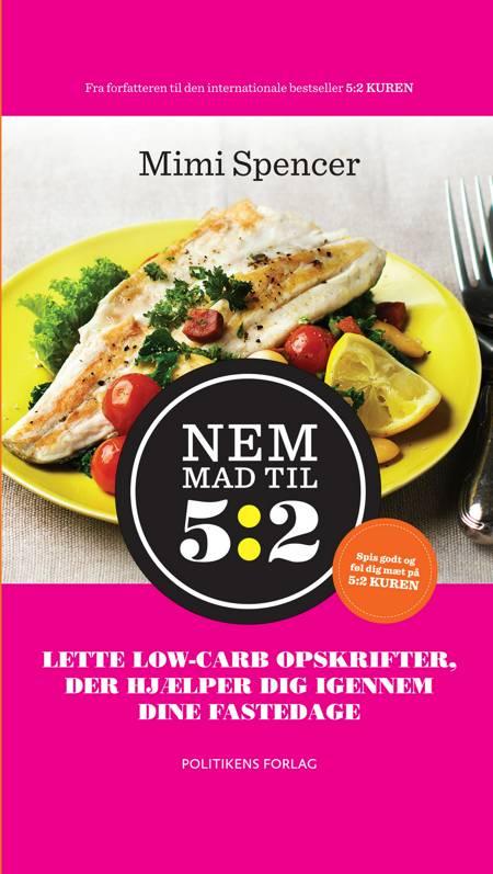 Nem mad til 5:2 af Mimi Spencer