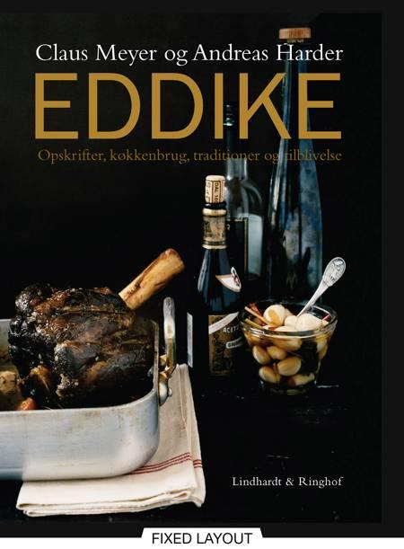 Eddike af Claus Meyer og Andreas Harder