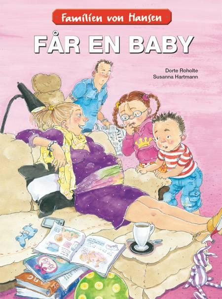 Familien von Hansen får en baby af Dorte Roholte