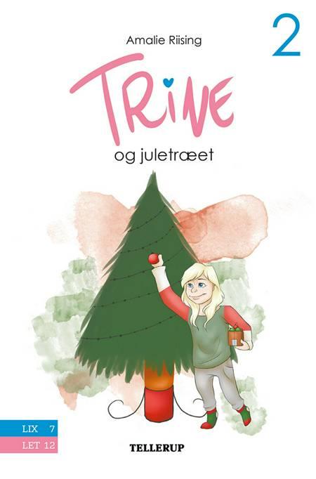 Trine og juletræet af Amalie Riising
