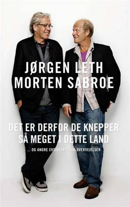 Det er derfor de knepper så meget i dette land af Morten Sabroe og Jørgen Leth