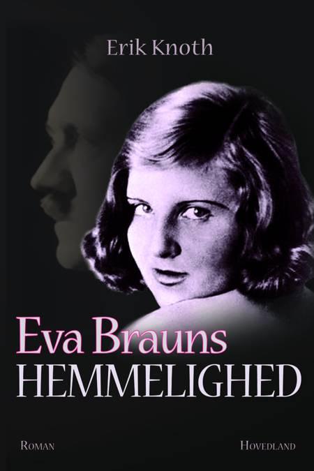 Eva Brauns hemmelighed af Erik Knoth