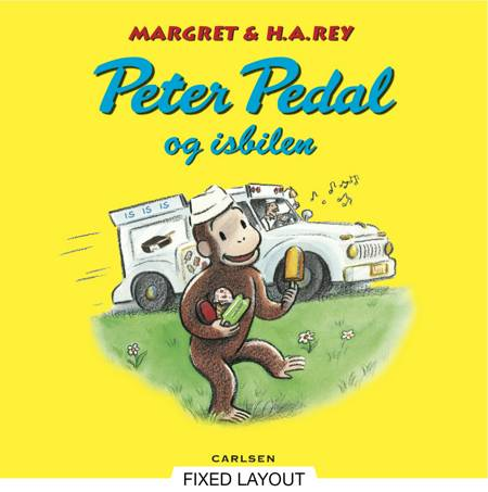 Peter Pedal og isbilen af H.A. Rey, Monica Perez og H.a. Rey