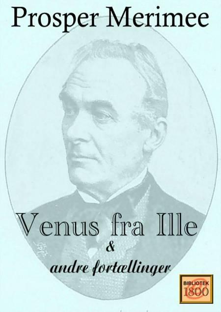 Venus fra Ille og andre fortællinger af Prosper Mérimée