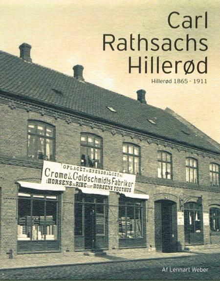 Carl Rathsachs Hillerød af Lennart Weber