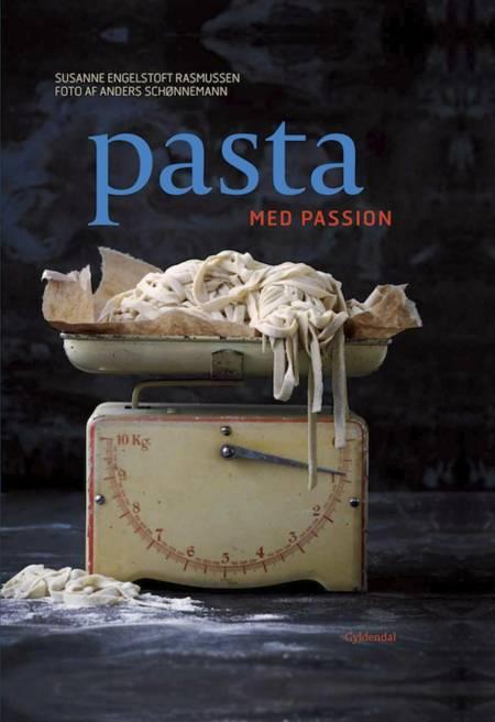 Pasta med passion af Susanne Engelstoft Rasmussen