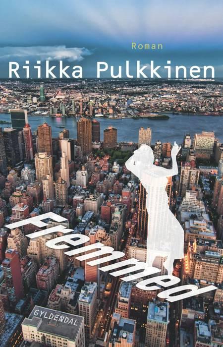Fremmed af Riikka Pulkkinen