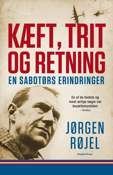 Kæft, trit og retning af Jørgen Røjel